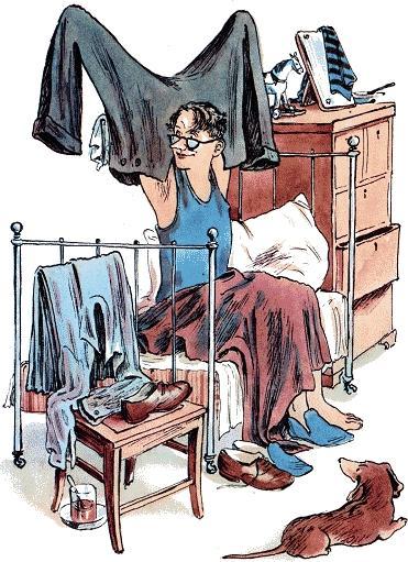 Вот какой рассеянный Сел он утром на кровать, Стал рубашку надевать, В рукава просунул руки — Оказалось, это брюки.